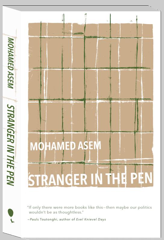 Stranger in the Pen , Mohamed Asem. Perfect Day Publishing, October 2018. 144 pp.