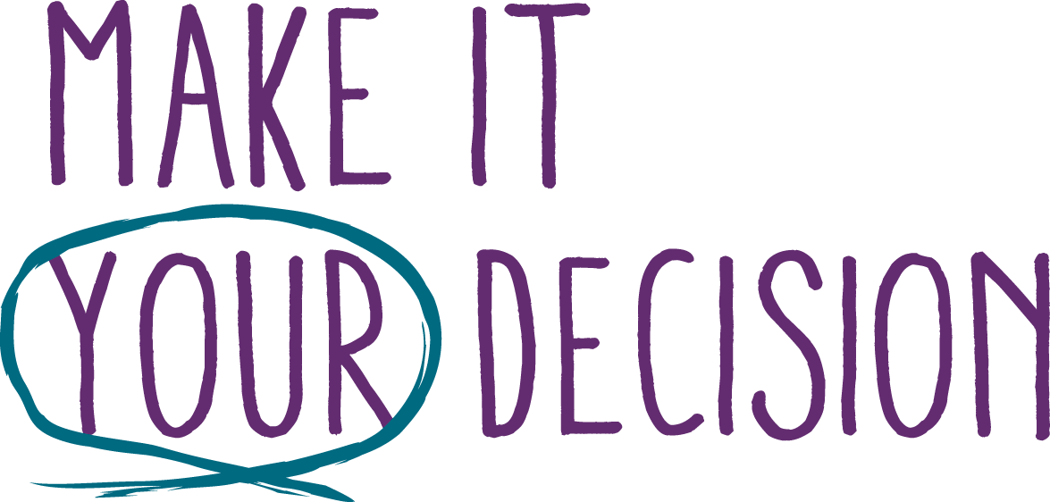 Make it your decision