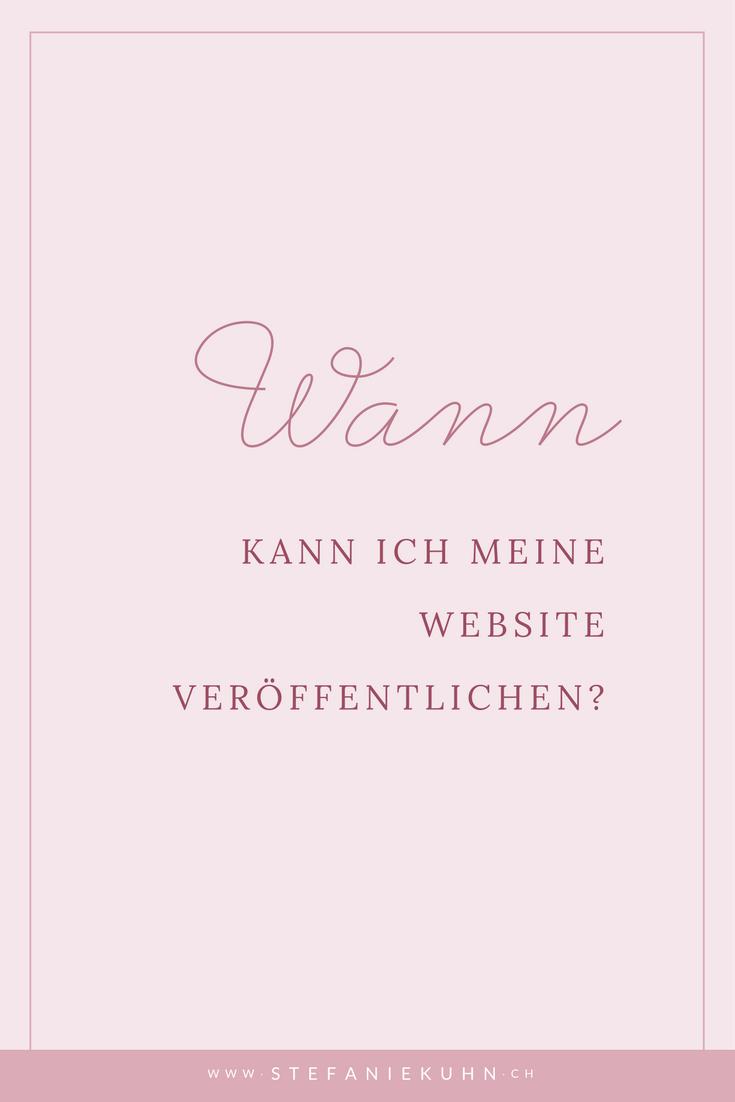 Wann kann ich meine Website veröffentlichen?