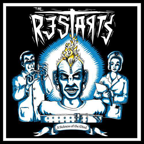 The Restarts - A Sickness Of The Mind 2013