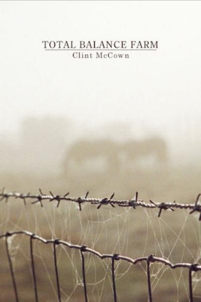 Total Balance Farm by Clint McCown — Press 53
