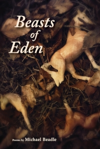 Beasts of Eden  by Michael Beadle