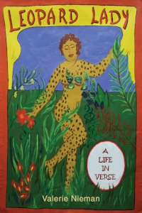 Leopard Lady: A Life in Verse  by Valerie Nieman