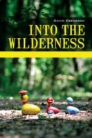 Anne Pharr    Review of David Ebenbach's  Into the Wilderness