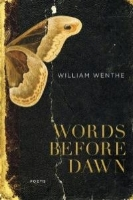 Christine Adler    Review of William Wenthe's  Words Before Dawn