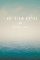Curtis Smith    Review of Jen Michalski's  The Tide King
