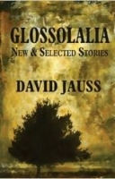 Chase Dearinger    Review of David Jauss's  Glossolalia