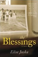 Curtis Smith    Review of  The Blessings  by Elise Juska