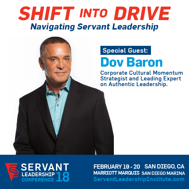 Servant Leadership Conference 2018 - Special Guest: Dov Baron Corporate Cultural Momentum Strategist and Leading Expert on Authentic Leadership.           0  false      18 pt  18 pt  0  0    false  false  false                       /* Style Definitions */ table.MsoNormalTable {mso-style-name: