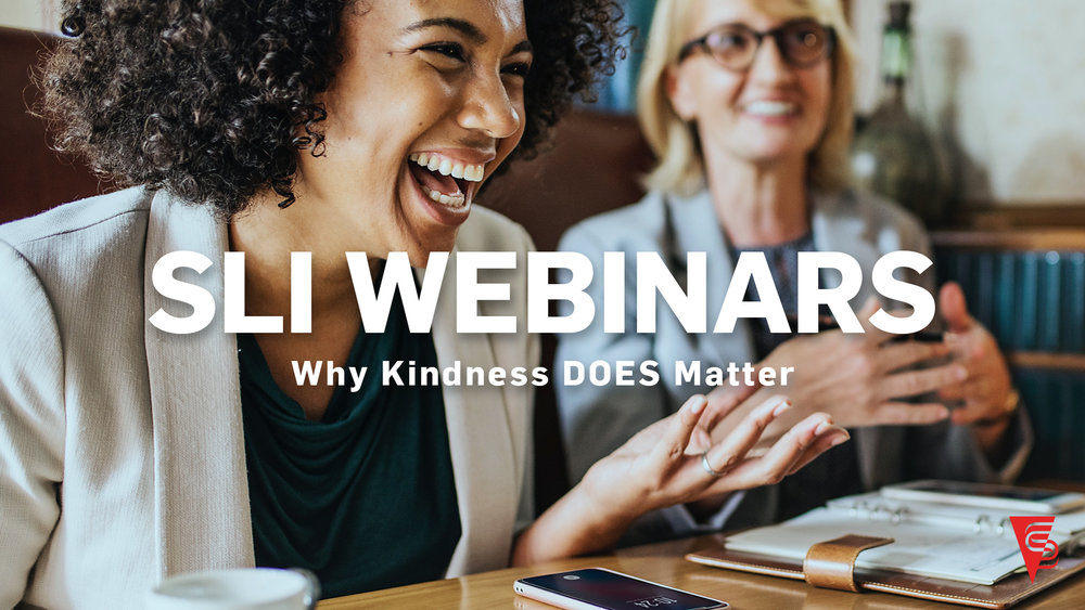 Why Kindness DOES Matter - For this webinar, we have with us SLI Founder and CEO Art Barter and special guest Olivia McIvor. Olivia is the Best-selling Author of The Business of Kindness, I SEE YOU and Four Generations, One Workplace. This is an amazing presentation with two heavy hitting thought leaders. Be ready to take notes. Olivia McIvor will be one of our featured speakers at the upcoming 2019 Conference in March. Click here to register