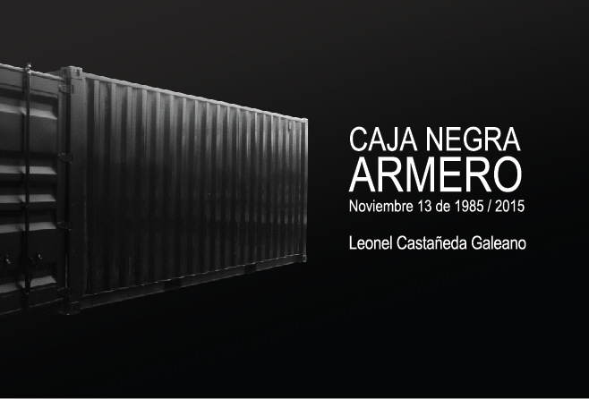 """BLACK BOX - Armero"" - Leonel Castañeda"