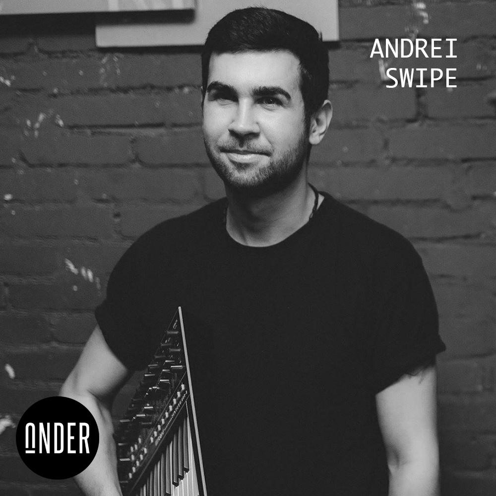 ANDREI SWIPE // DJ (RU)