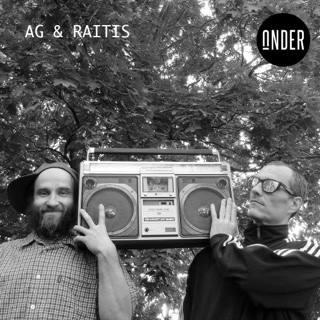 AG & RAITIS // DJ (LV)