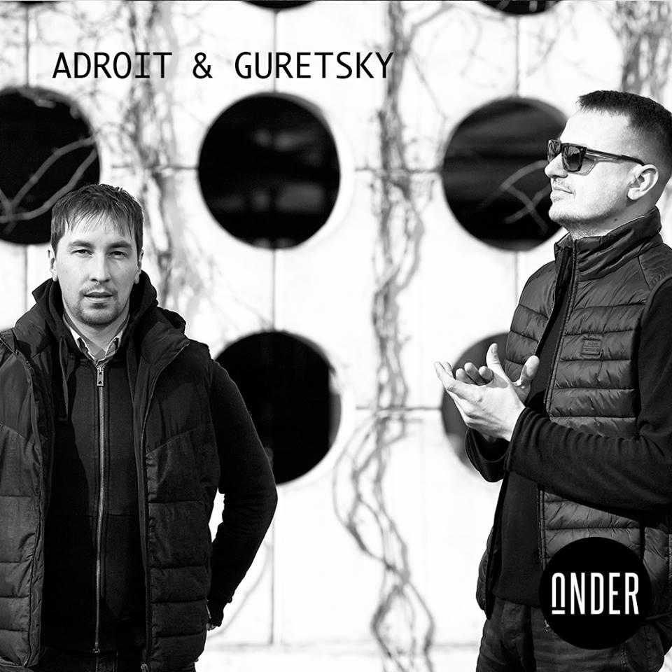 ADROIT & GURETSKY // DJ (LV)