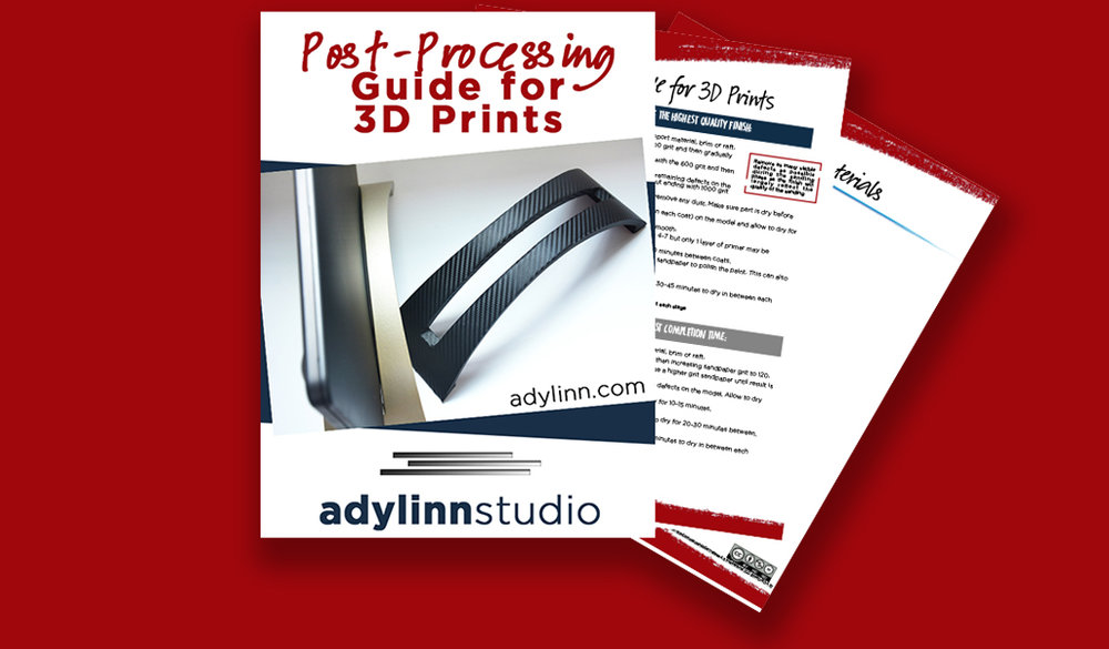 Grab your freebie - Your Guide to Post-Processing 3D Prints