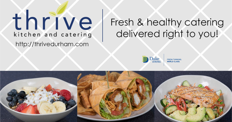 Thrive catering offers fresh and healthy catering options for all occasions! Rice & quinoa bowls, boxed lunches, sandwich & wrap trays, muffin & pastry trays as well as full-buffet style meals for any corporate function or get together! | info@thrivedurham.com  |  919.660.3753