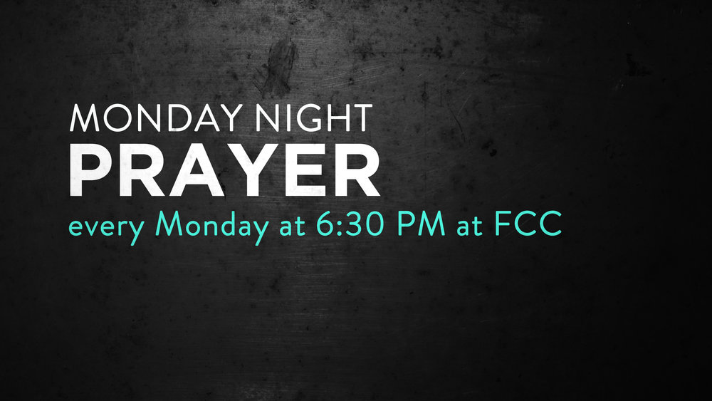 Monday Night Prayer Faith Community Church