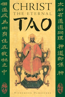 """Heiromonk Damascene's  Christ the Eternal Tao    Not until now has the ancient wisdom of Lao Tzu been presented alongside the otherworldly revelation of Jesus Christ in a way that encompasses the full significance of both. Avoiding the common pitfalls of religious syncretism, CHRIST THE ETERNAL TAO shows Lao Tzu's Tao Teh Ching as a foreshadowing of what would be revealed by Christ, and Lao Tzu himself as a Far-Eastern """"prophet"""" of the Incarnate God."""