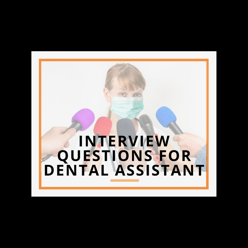 Interview Questions For Hiring A Dental Assistant.  Dental Assistant Interview Questions