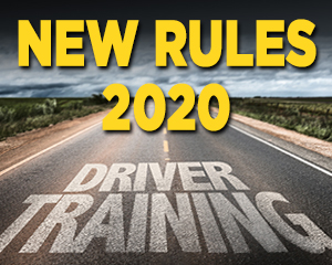 New driver training rules rules start 2/7/2020. Will you be ready?