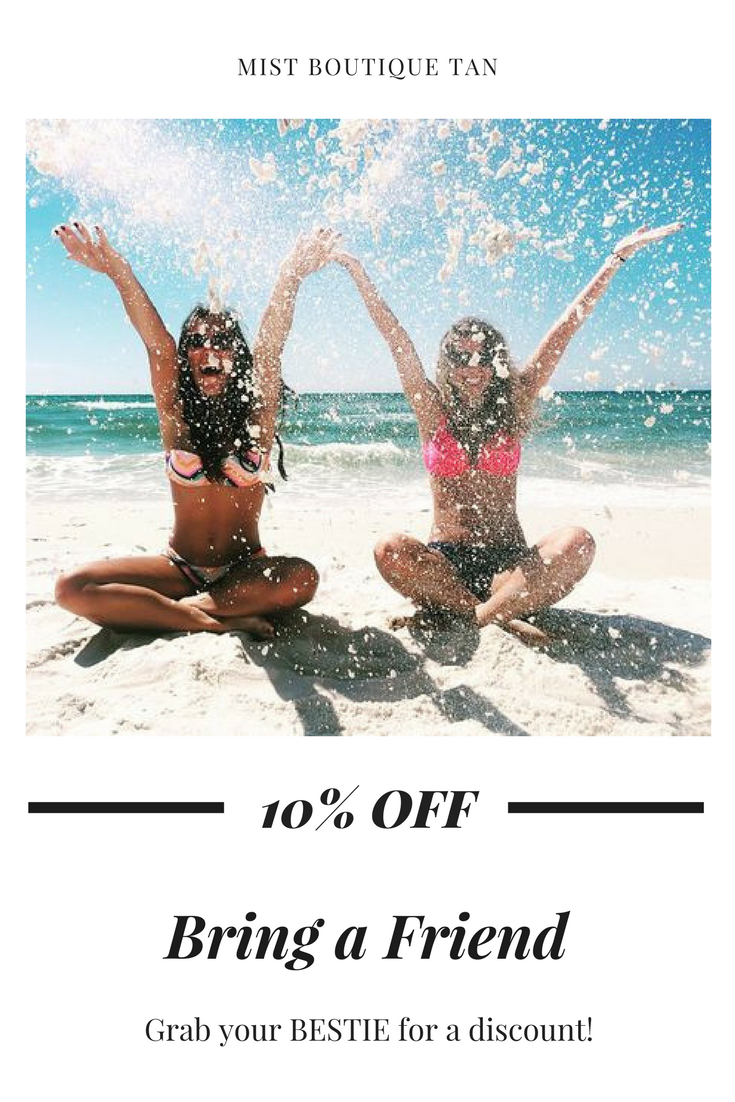 Because tanning is always more fun with a buddy! Bring a friend to your tanning session and you each receive 10% off!