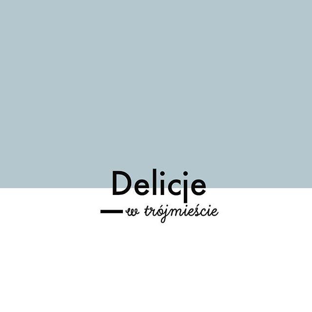Ruszamy z cyklem •Delicje w Trójmieście• O trójmiejskich wydarzeniach i lokalach da znać Weronika, która stała się właśnie częścią Delicji. Więcej o nas przeczytacie na stronie.