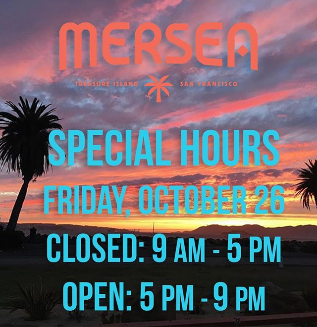 HEADS-UP: Friday OCT 26th We are CLOSED 9am-5pm and OPEN 5pm-9pm!