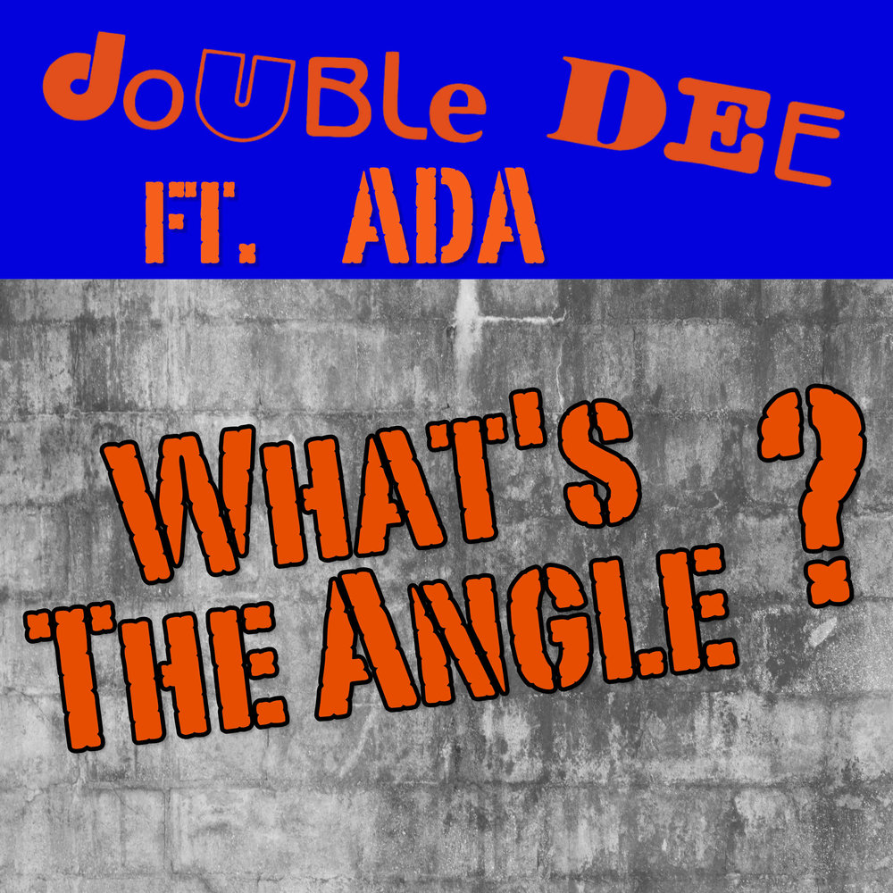 Double Dee feat. ADA What's The Angle.jpg