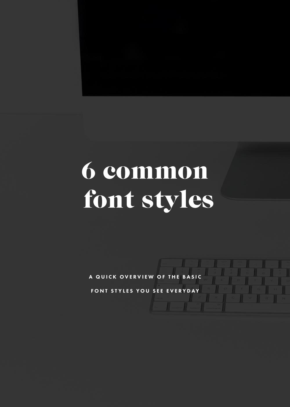 six common font styles