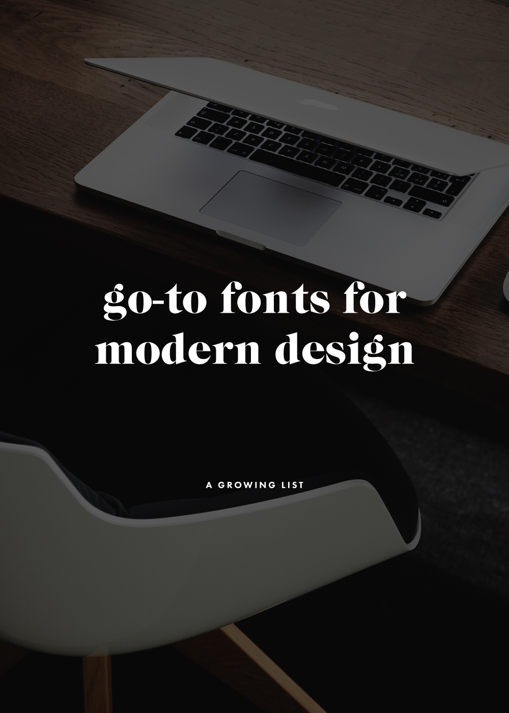 My Go-To Fonts for Modern Design   The Routine Creative