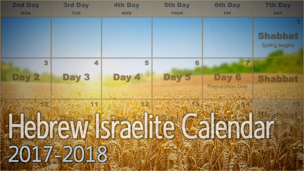 Hebrew Israelite Calendar (2017-2018) — Kingdom Preppers