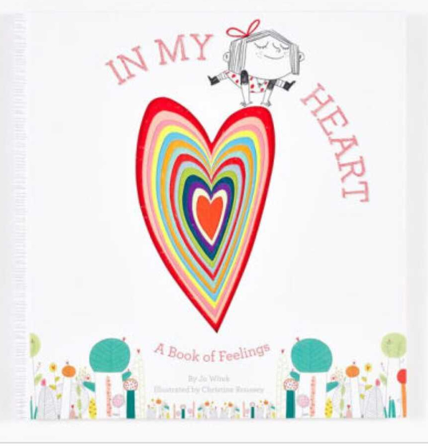 In My Heart - Everyone NEEDS this book. The illustrations are just beautiful and it is so well written. It goes through many different emotions and how they all make us who we are.Ideas to discuss: coping skills for certain emotions