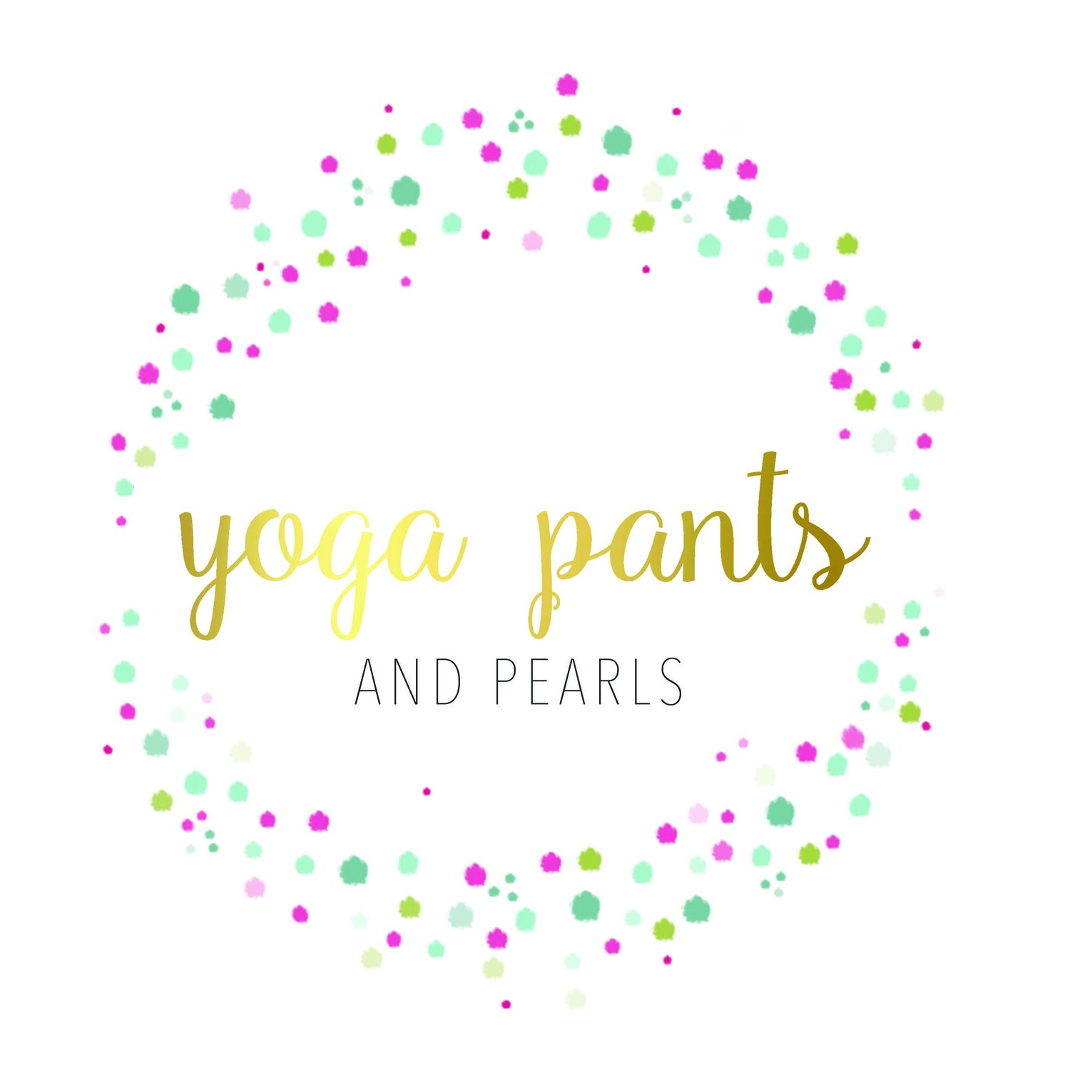 Yoga Pants & Pearls