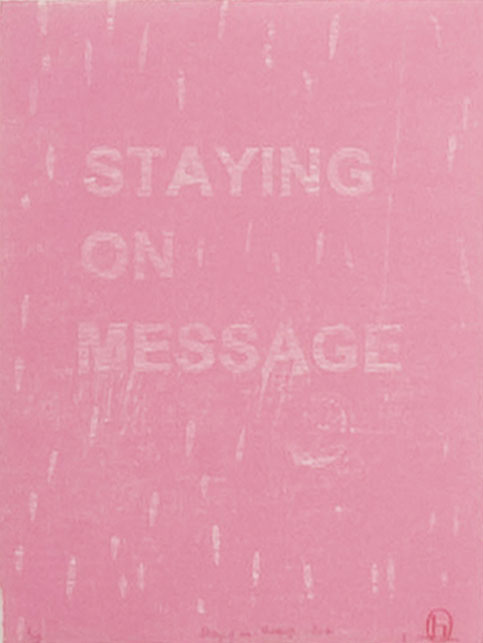 Katherine Hattam,  Staying on message  , wood relief print, 36.5 x 27 cm, 2008