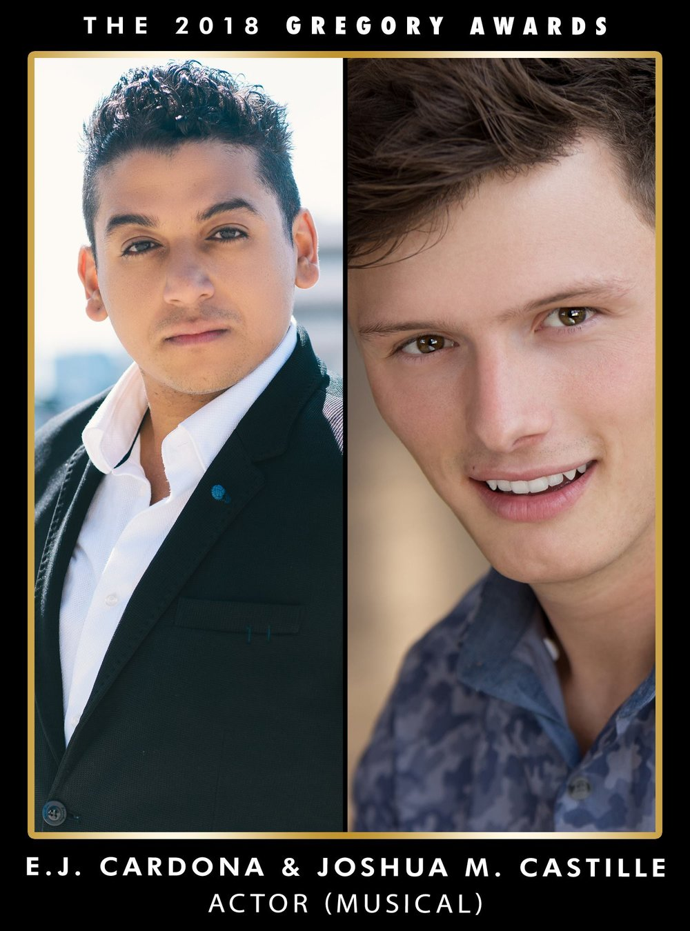 Gregory Award Recipient  - Outstanding Actor in a Musical goes to.. E.J. Cardona & Joshua M. Castille for
