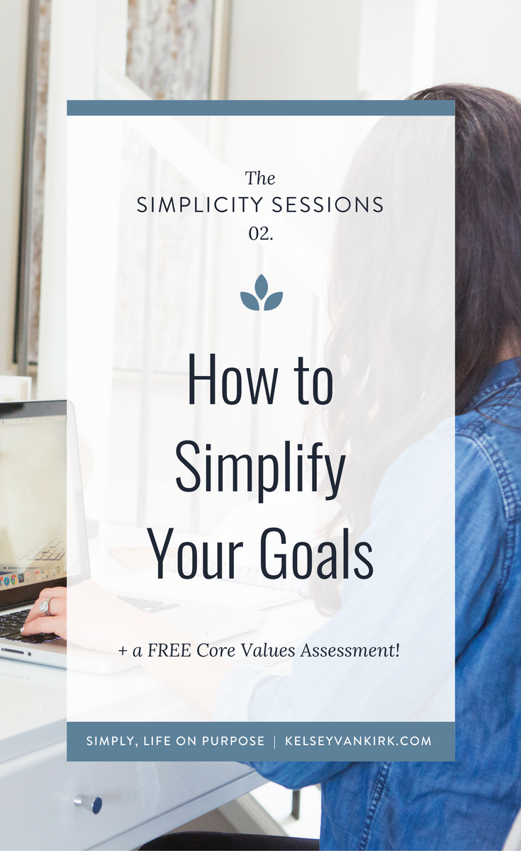How to Simplify Your Goals