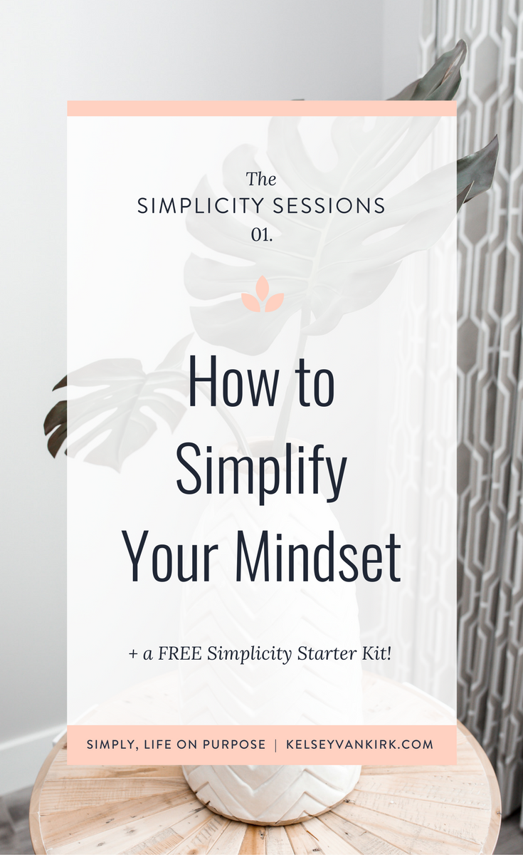 How to Simplify Your Mindset