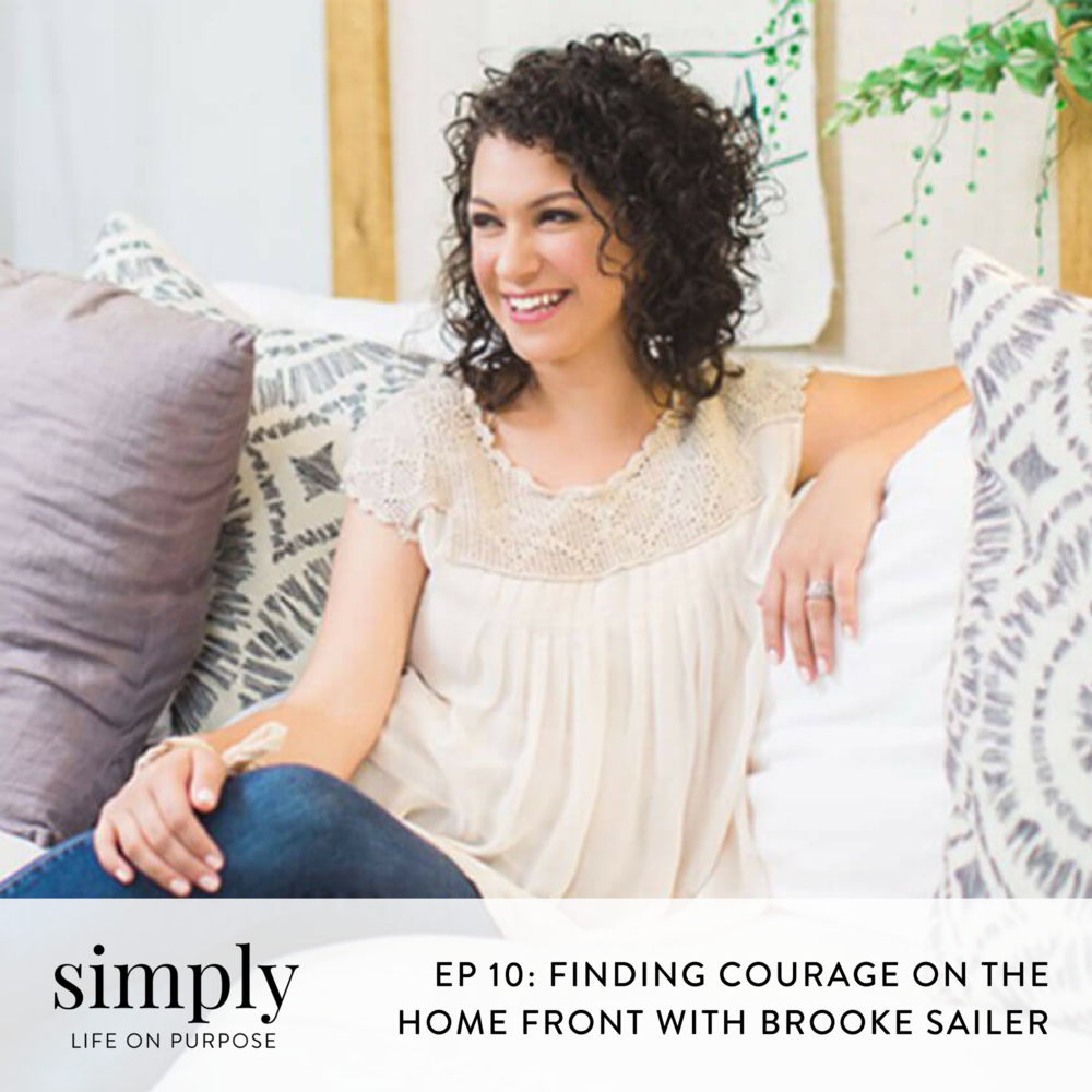 Ep 10: Finding Courage on the Home Front with Brooke Sailer