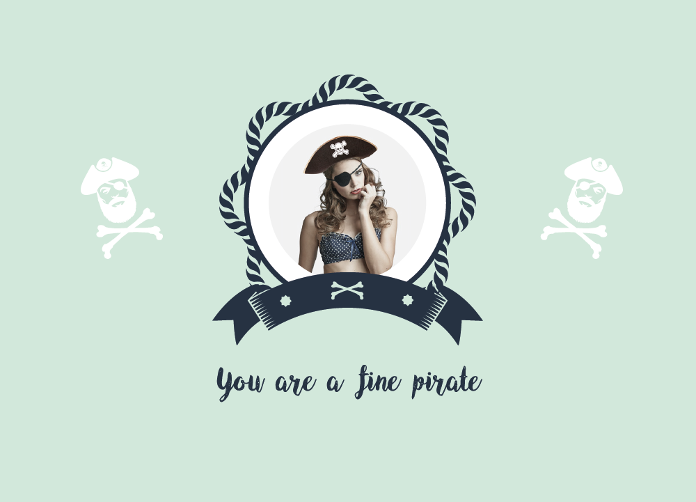 you are a fine pirate.jpg