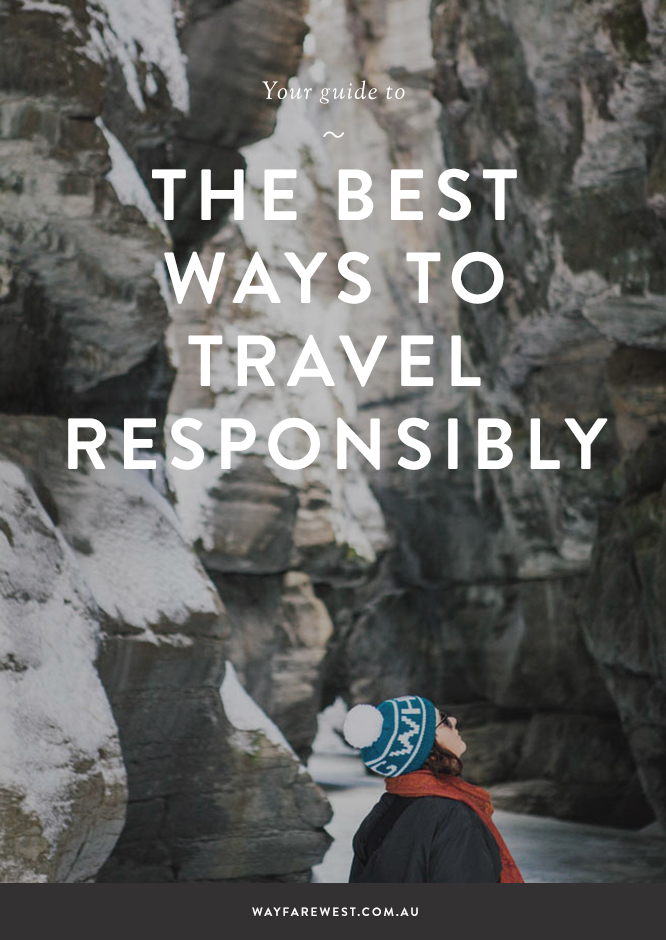 How to travel responsibly