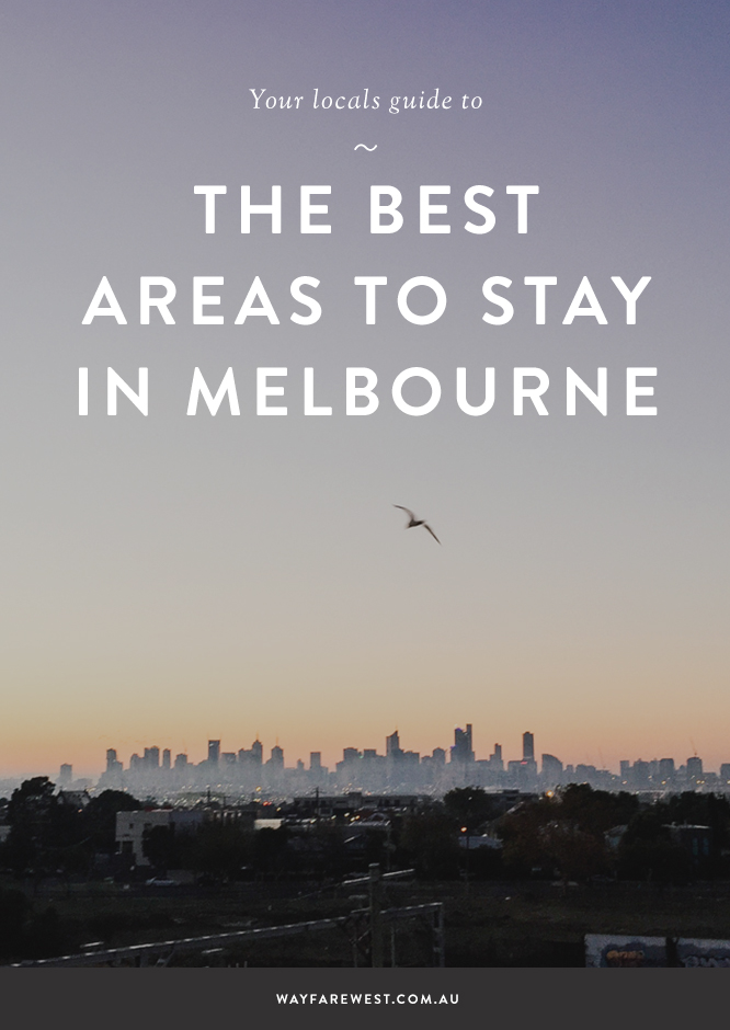 the best areas to stay in melbourne