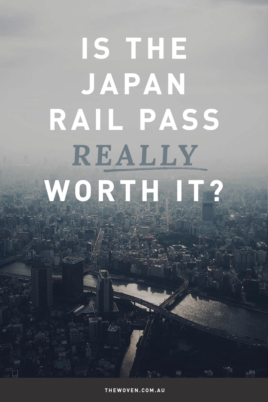 Is the Japan Rail Pass really worth it?