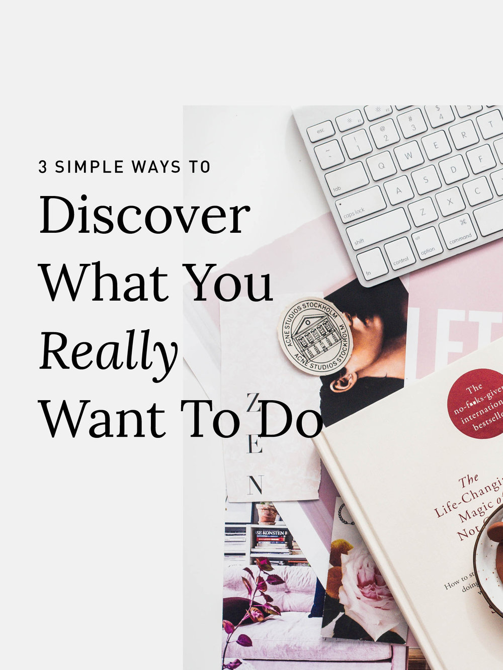Discover what you really want to do