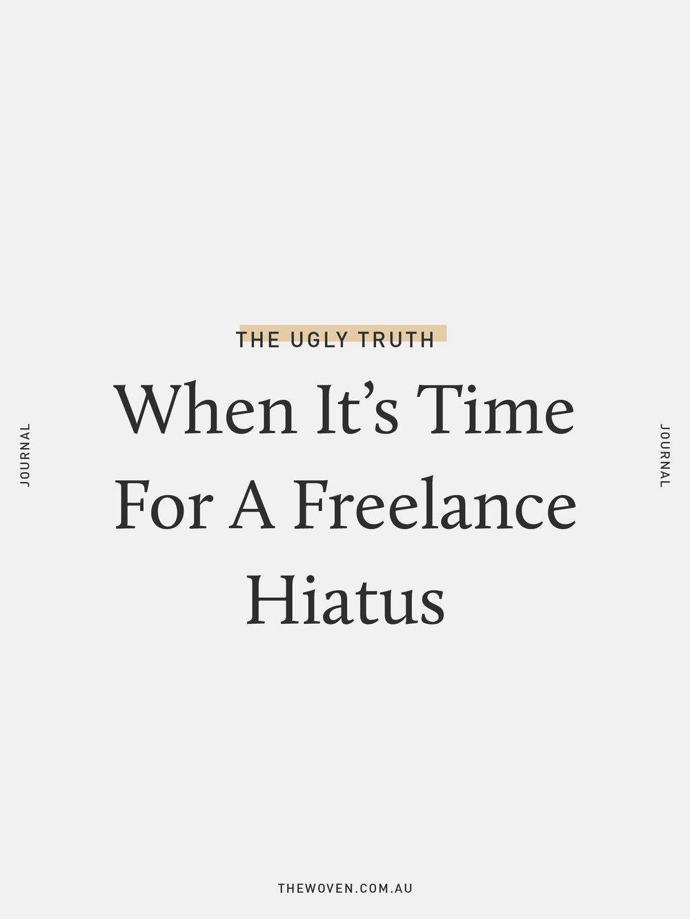 When it's time for a freelance hiatus