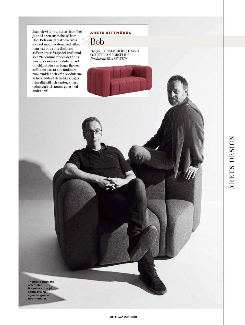 "Winner ""Best Seating Of The Year"", Plaza Magazine"