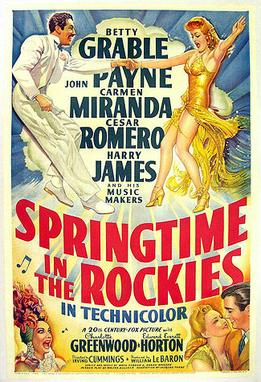 SPRINGTIME IN THE ROCKIES - Haven't seen it, but the tagline reads: