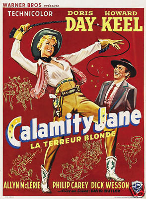 CALAMITY JANE - Of her own films, this is reportedly Doris' favorite — and the one she identifies with the most.
