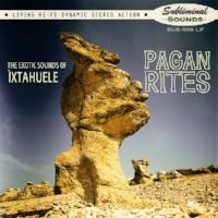 """Ixtahuele """"Pagan Rites"""""""
