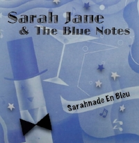 "Sarah Jane & the Blue Notes ""Sarahnade En Bleu"""
