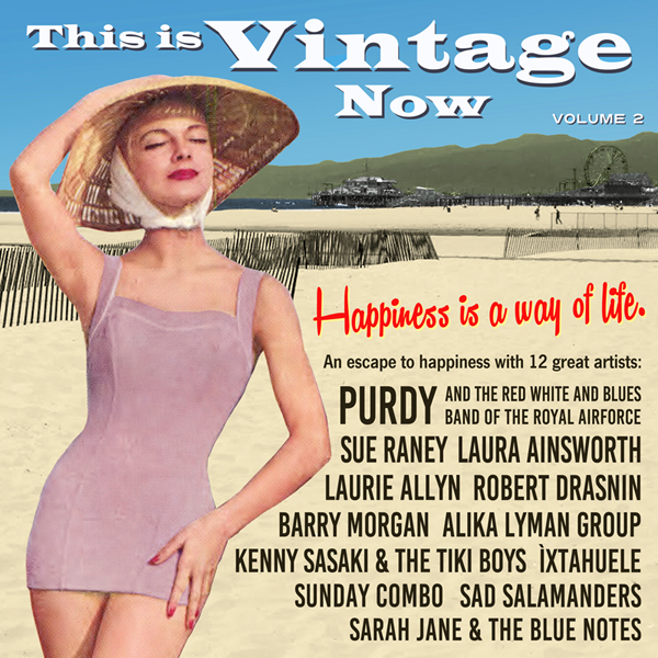 This is Vintage Now Vol. 2: Happiness is a Way of Life